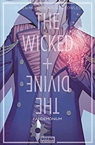 The Wicked + The Divine 2. Fandemónium par  McKelvie, Wilson, Cowles Gillen