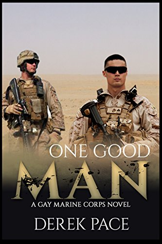 One Good Man: A Gay Marine Corps Novel (English Edition) - Gay Marine