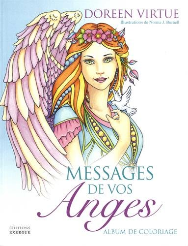 Messages de vos anges : Album de coloriage