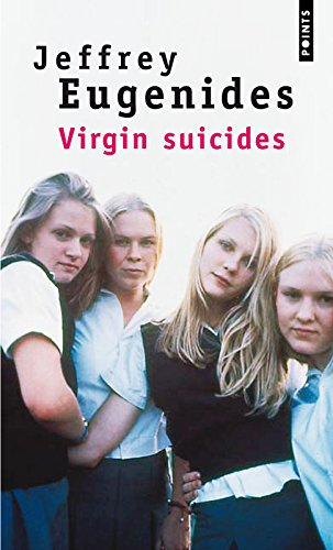 Virgin Suicides par Jeffrey Eugenides