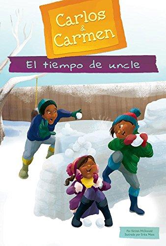 El Tiempo de Uncle (Tío Time) (Carlos & Carmen) por Kirsten McDonald