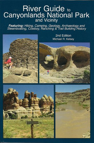 River Guide to Canyonlands National Park and Vicinity -