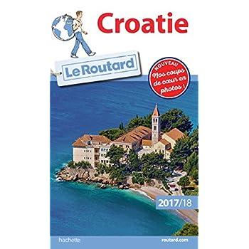 Guide du Routard Croatie 2017/18