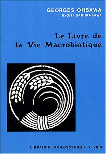 le-livre-de-la-vie-macrobiotique