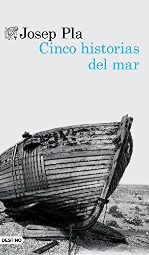 Cinco historias del mar (Volumen independiente nº 1) por Josep Pla