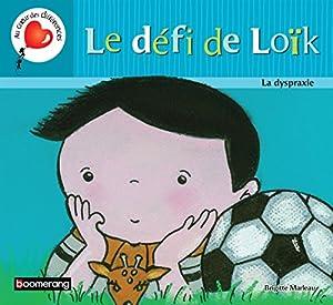 vignette de 'Le défi de Loïk (Brigitte Marleau)'