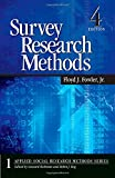 Survey Research Methods: 1 (Applied Social Research Methods)