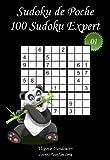 Sudoku de Poche - Niveau Expert - N°1: 100 Sudokus Expert - à emporter partout - Format poche (A6 - 10.5 x 15 cm)