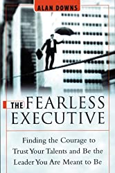 The Fearless Executive by Alan Downs (2000-05-15)