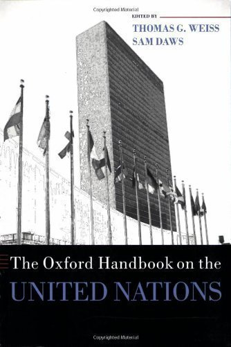 The Oxford Handbook on the United Nations (Oxford Handbooks in Politics & International Relations) published by OUP Oxford (2008)