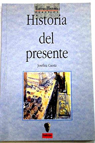 Historia Del Presente
