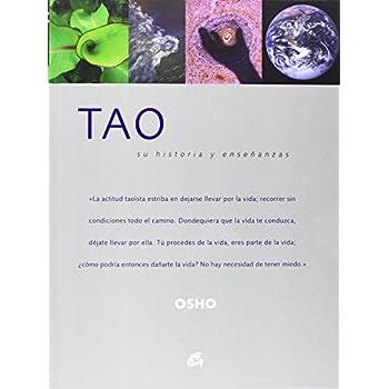 Tao: Su historia y ensenanza / Its History and Teachings