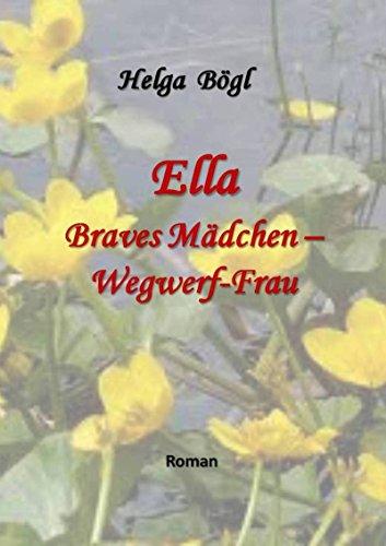 Ella - Braves Mädchen - Wegwerf-Frau