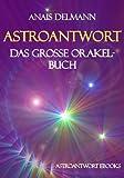 Astroantwort (Das große Orakel-Buch 1)
