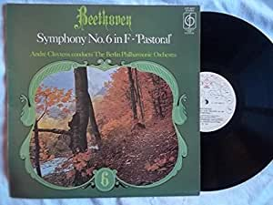 Beethoven*, Andre Cluytens, Berlin Philharmonic Orchestra, The* - Symphony No.6 In F - 'Pastoral' - [LP]