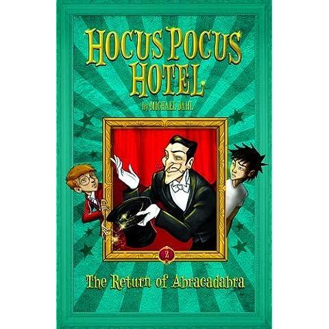The Return of Abracadabra (Hocus Pocus Hotel) by Dahl, Michael (2013) Hardcover