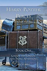 Harry Potter Places Book One (Color): London and London Side-Along Apparations