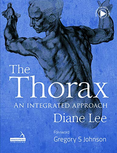 The Thorax: An integrated approach (English Edition)