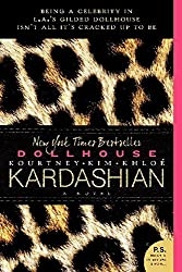 Dollhouse: A Novel