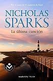 9. La última canción - Nicholas Sparks :arrow: 2008