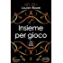 Insieme per gioco (The Club Series Vol. 1)