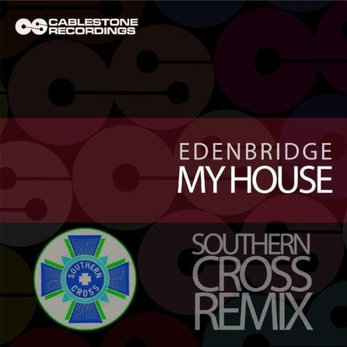 my-house-southern-cross-remix