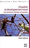 Empathie et développement moral - Les émotions morales et la justice