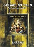 Jarabe de Palo: de Vuelta Y Vuelta