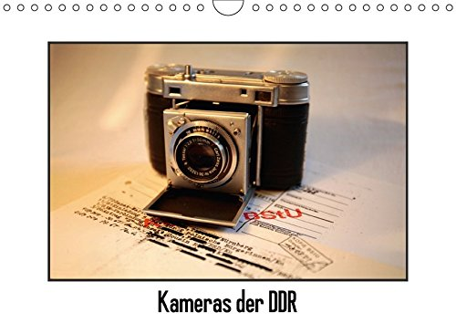 Kameras der DDR (Wandkalender 2018 DIN A4 quer): Analoge Kameras aus der DDR (Monatskalender, 14 Seiten ) (CALVENDO Hobbys) [Kalender] [Apr 01, 2017] Ehrentraut, Dirk
