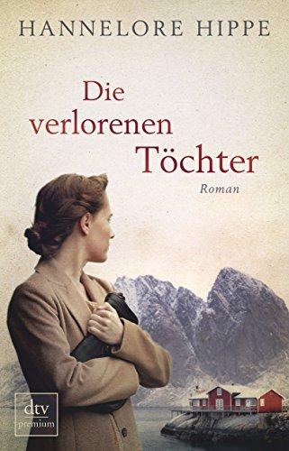 Buchseite und Rezensionen zu 'Die verlorenen Töchter: Roman' von Hannelore Hippe