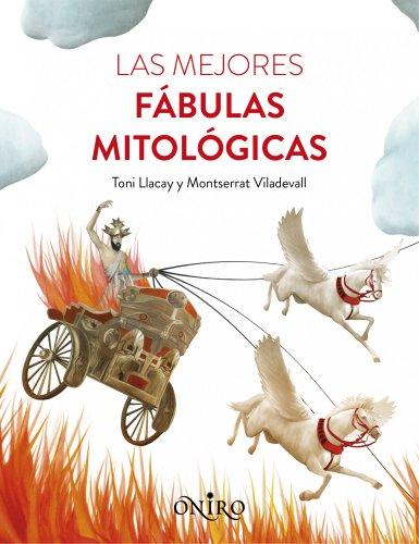 Las mejores fábulas mitológicas por Tony Llacay