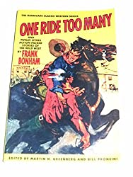 One Ride Too Many and Twelve Other Action-Packed Stories of the Wild West (The Barricade Classic Western Series) by Frank Bonham (1995-03-01)