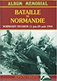 Bataille de Normandie=- Normandy invasion : 11 juin-29 août 1944