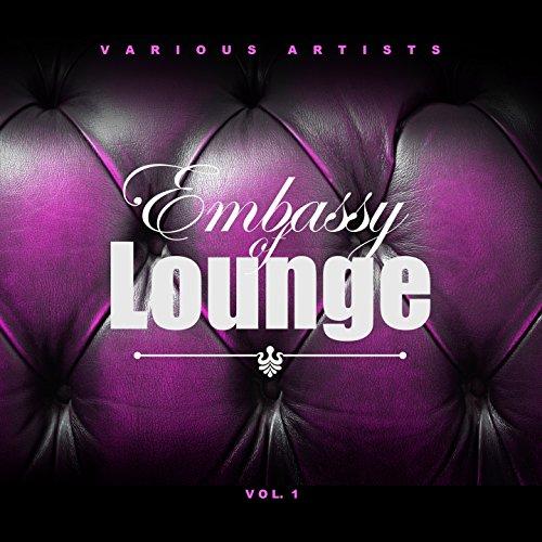 Embassy of Lounge, Vol. 1 - Embassy Lounge