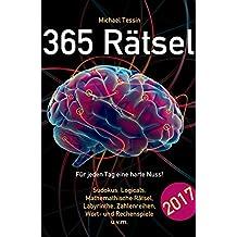 365 Rätsel: Für jeden Tag eine harte Nuss!