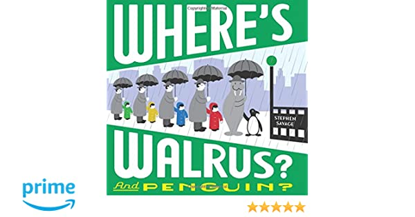 Where's Walrus? and Penguin?: Amazon co uk: Stephen Savage