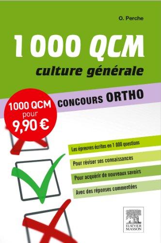 1000 QCM Culture générale Concours Ortho