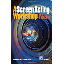 A Screen Acting Workshop by Mel Churcher (2012-02-28)
