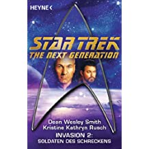 Star Trek - The Next Generation: Soldaten des Schreckens: Invasion Bd. 2 - Roman