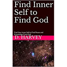 Find Inner Self to Find God (English Edition)