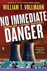 No Immediate Danger (Carbon Ideologies)