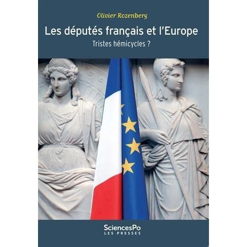 Les députés français et l'Europe: Tristes hémicycles ? (Académique)