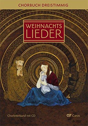 (Advents- und Weihnachtslieder SAM: Chorbuch dreistimmig mit CD (LIEDERPROJEKT))