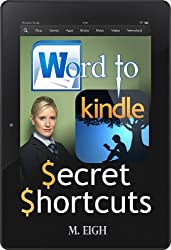 Word to Kindle: Secret Shortcuts (English Edition)