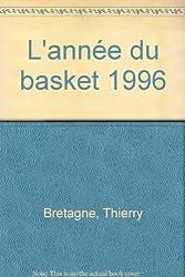 L'Année du basket 1996, numéro 4