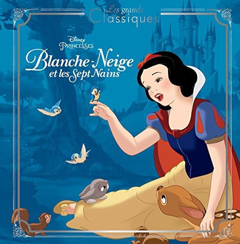 BLANCHE NEIGE - Les Grands Classiques Disney