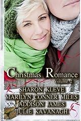Christmas Romance (Volume 2): The Best Short Christmas Romances of 2013 by Sharon Kleve (2013-12-11) Paperback