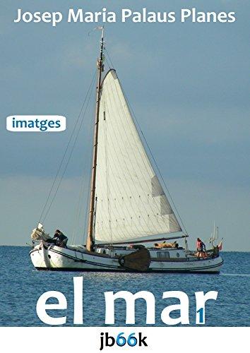 EL MAR [1] (Catalan Edition)