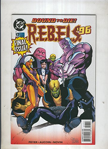 REBELS 96 Numero 17: Deliverance