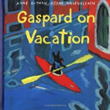 Gaspard on Vacation (Gaspard and Lisa Books) by Anne Gutman (2001-03-05)